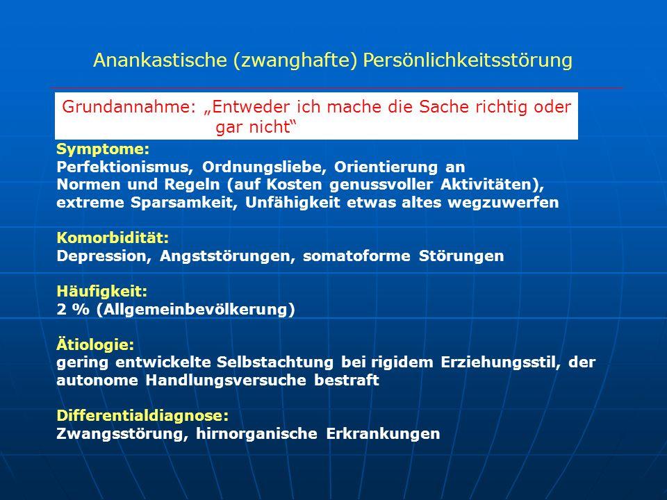 Anankastische (zwanghafte) Persönlichkeitsstörung Symptome: Perfektionismus, Ordnungsliebe, Orientierung an Normen und Regeln (auf Kosten genussvoller