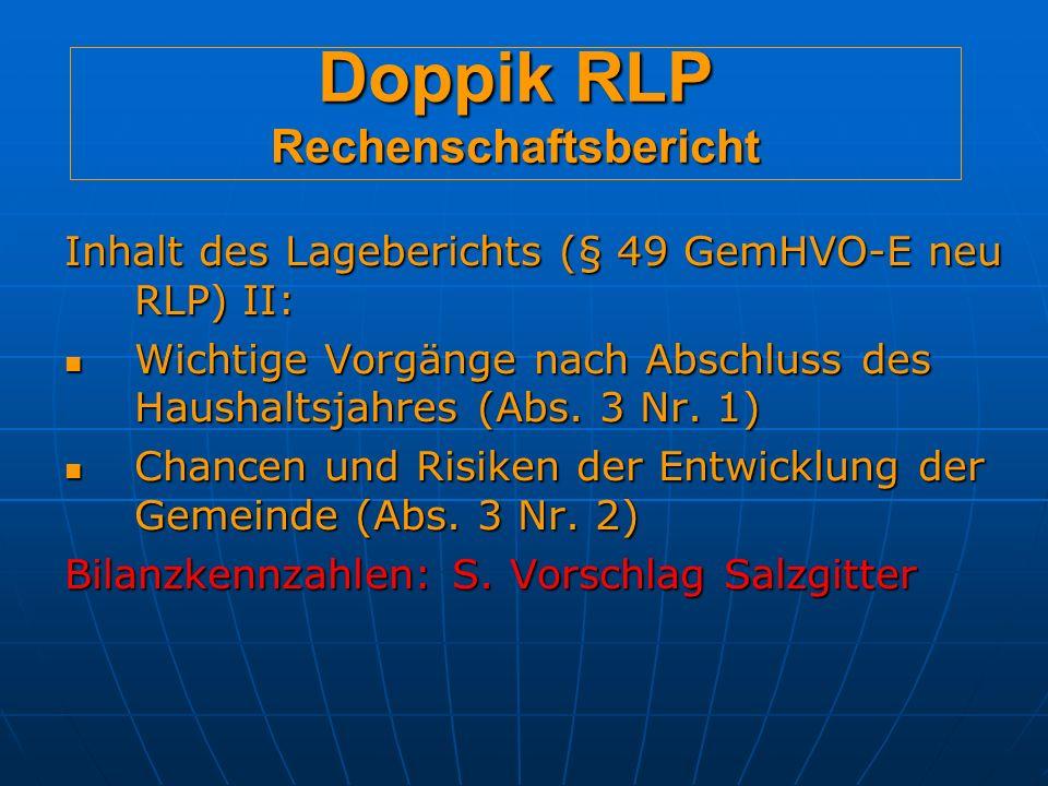 Doppik RLP Rechenschaftsbericht Inhalt des Lageberichts (§ 49 GemHVO-E neu RLP) II: Wichtige Vorgänge nach Abschluss des Haushaltsjahres (Abs.