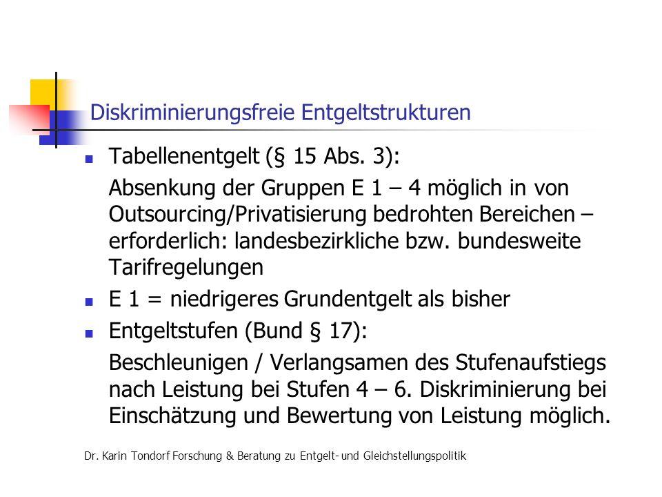Diskriminierungsfreie Entgeltstrukturen Tabellenentgelt (§ 15 Abs.