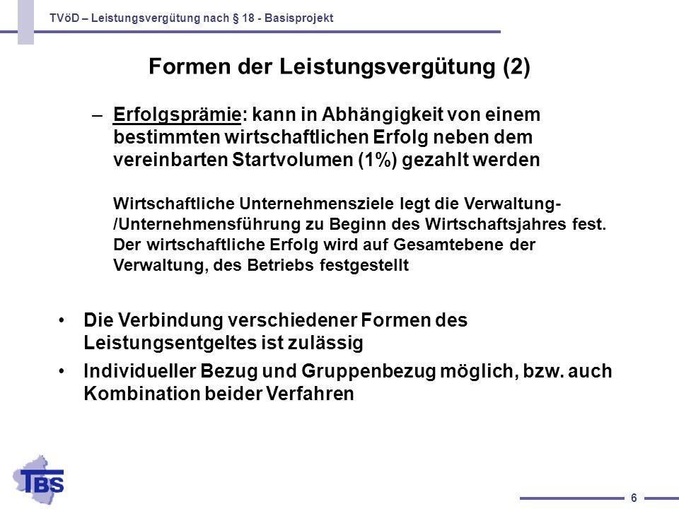 TVöD – Leistungsvergütung nach § 18 - Basisprojekt 7 Die individuellen Leistungsziele von Beschäftigten bzw.