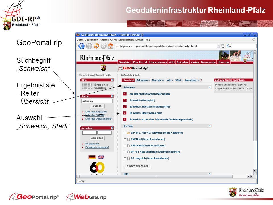 Geodateninfrastruktur Rheinland-Pfalz GeoPortal.rlp SuchbegriffSchweich Ergebnisliste - Reiter Übersicht Auswahl Schweich, Stadt