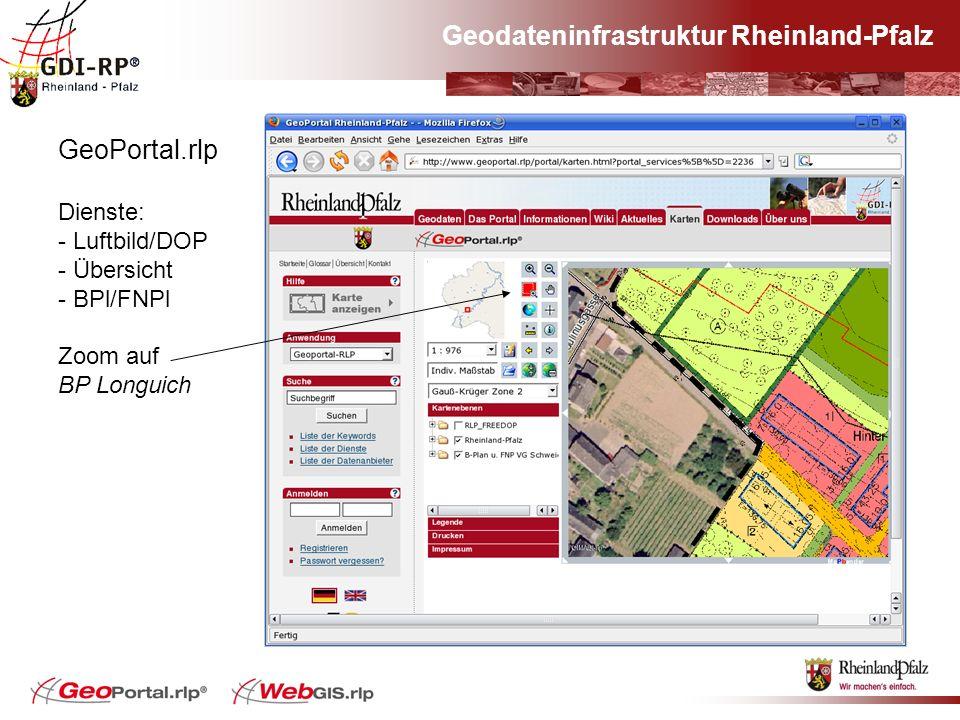 Geodateninfrastruktur Rheinland-Pfalz GeoPortal.rlp Dienste: - Luftbild/DOP - Übersicht - BPl/FNPl Zoom auf BP Longuich