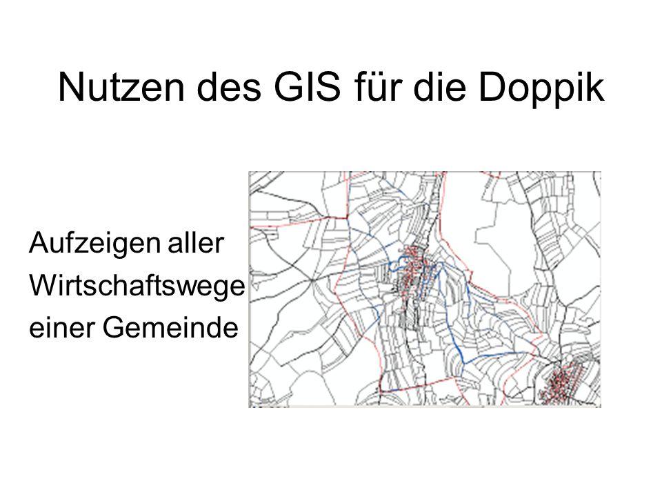 Nutzen des GIS für die Doppik Aufzeigen aller Wirtschaftswege einer Gemeinde