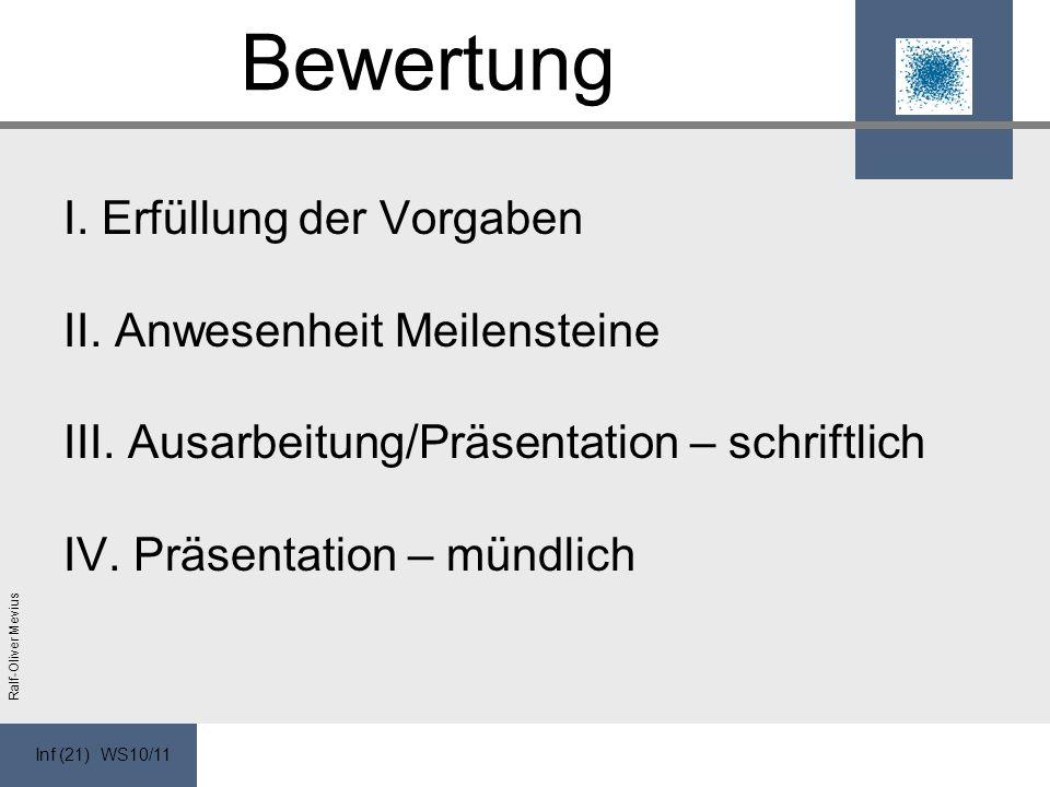 Inf (21) WS10/11 Ralf-Oliver Mevius Bewertung I. Erfüllung der Vorgaben II.