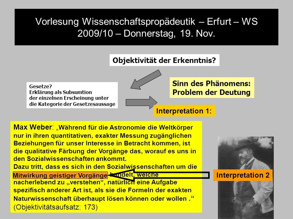 Vorlesung Wissenschaftspropädeutik – Erfurt – WS 2009/10 – Donnerstag, 19. Nov. Objektivität der Erkenntnis? Gesetze? Erklärung als Subsumtion der ein