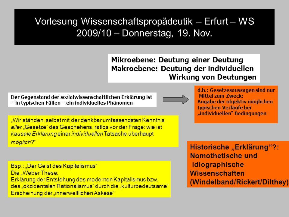 Vorlesung Wissenschaftspropädeutik – Erfurt – WS 2009/10 – Donnerstag, 19. Nov. Mikroebene: Deutung einer Deutung Makroebene: Deutung der individuelle