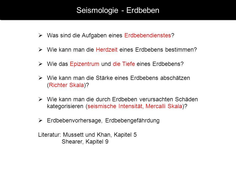 www.geophysik.uni-muenchen.de -> Studium -> VorlesungenSeismology - Slide 1 Seismologie - Erdbeben Was sind die Aufgaben eines Erdbebendienstes.