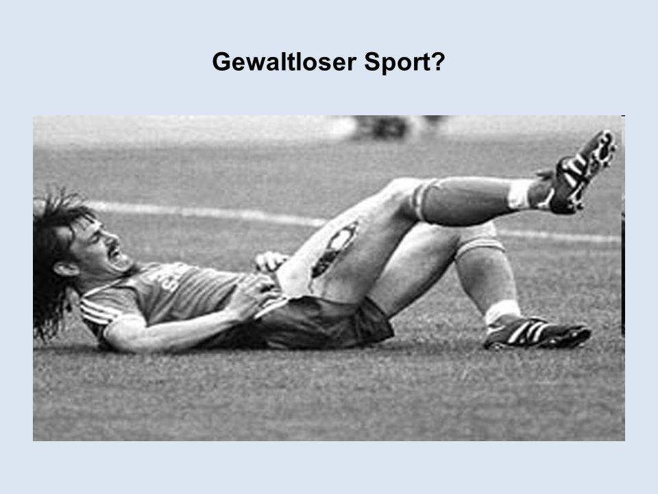 Gewaltloser Sport?
