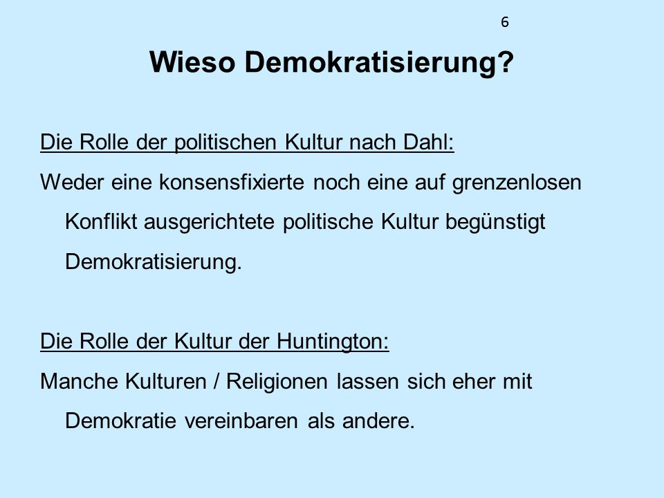 6 Wieso Demokratisierung.