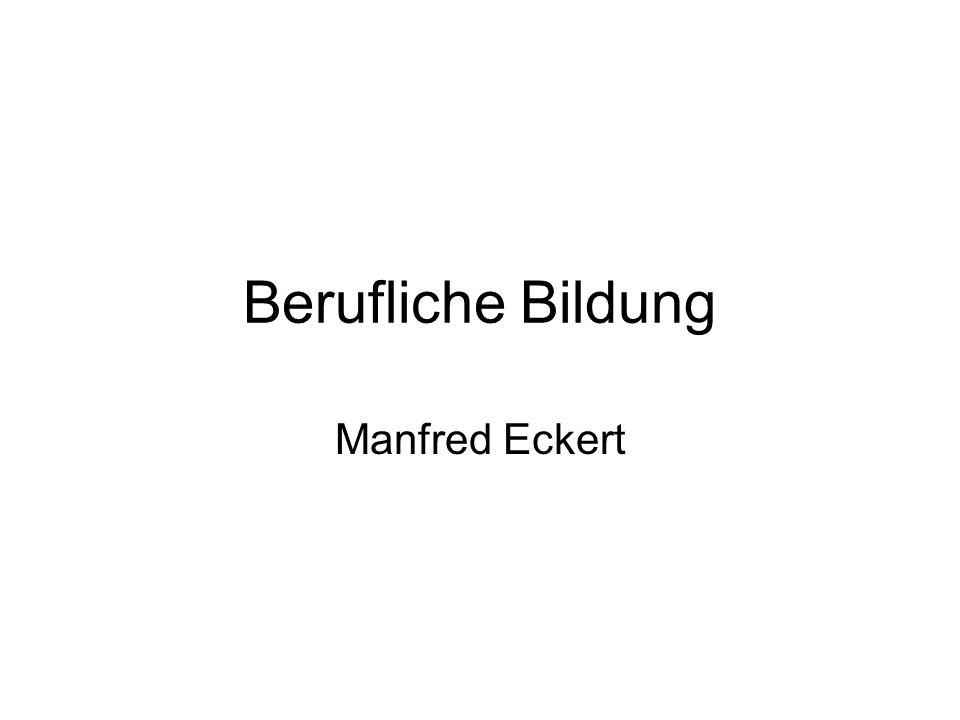 Berufliche Bildung Manfred Eckert