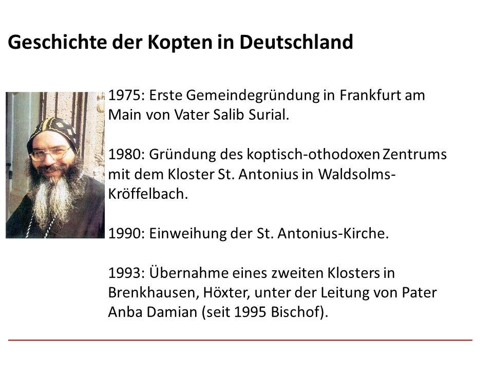 Afghanistan Geschichte der Kopten in Deutschland 1975: Erste Gemeindegründung in Frankfurt am Main von Vater Salib Surial. 1980: Gründung des koptisch