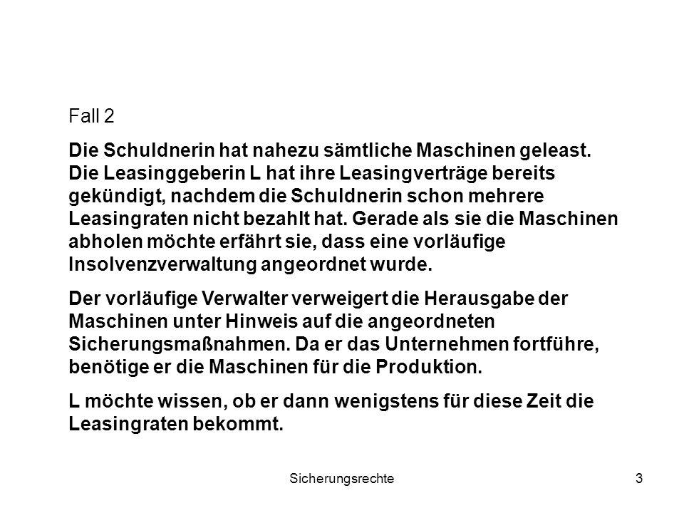 Sicherungsrechte4 2.NEU: Sicherungsmaßnahme § 21 Abs.