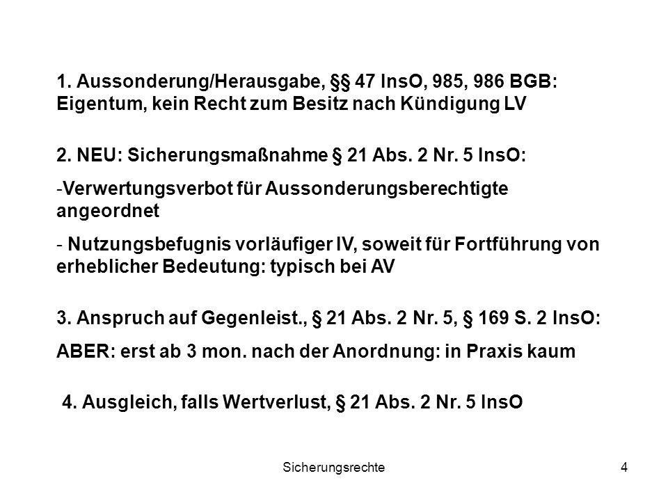 Sicherungsrechte5 Fall 3 Lieferant L hat erhebliche offene Forderungen gegen S.