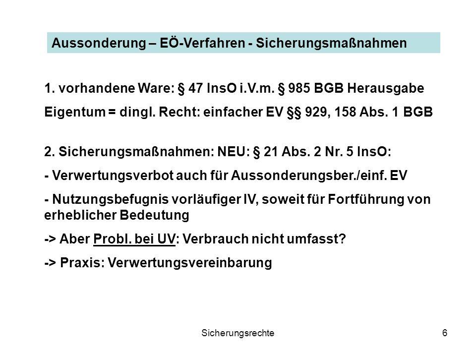 Sicherungsrechte17 Absonderungsrecht und Sicherungsmaßnahmen 3.