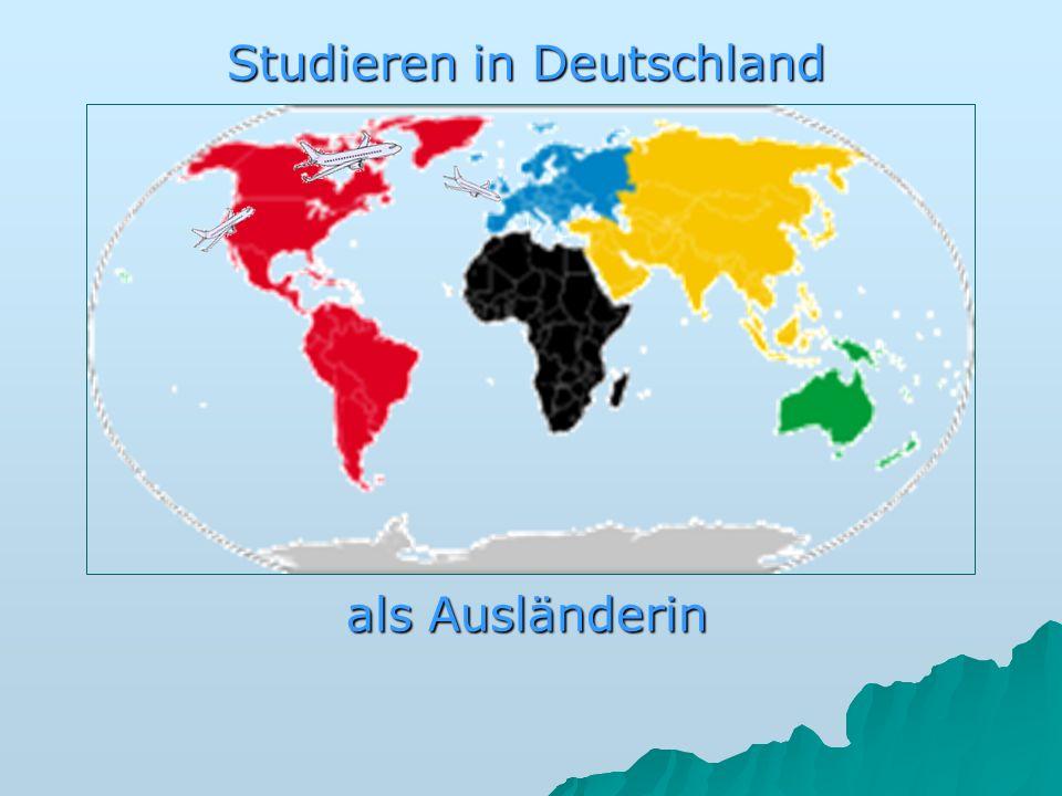 als Ausländerin Studieren in Deutschland