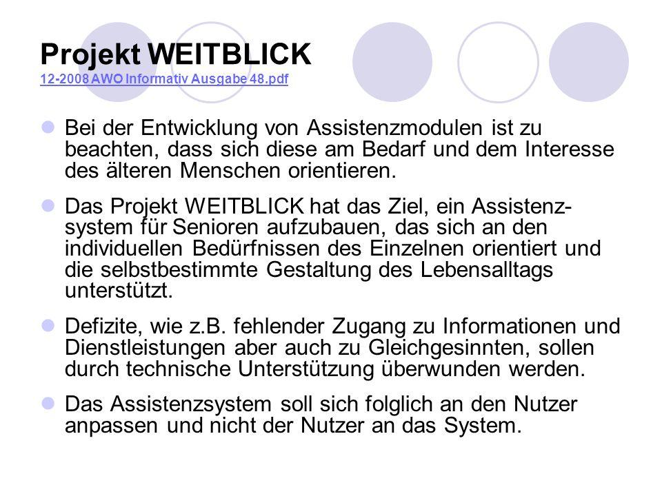 Projekt WEITBLICK 12-2008 AWO Informativ Ausgabe 48.pdf 12-2008 AWO Informativ Ausgabe 48.pdf Bei der Entwicklung von Assistenzmodulen ist zu beachten
