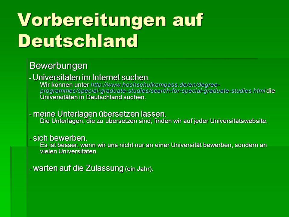 Vorbereitungen auf Deutschland Bewerbungen - Universitäten im Internet suchen. Wir können unter http://www.hochschulkompass.de/en/degree- programmes/s
