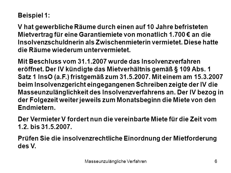 Masseunzulängliche Verfahren7 EÖ 31.1.Kü zum 31.5.MUZ 15.3.