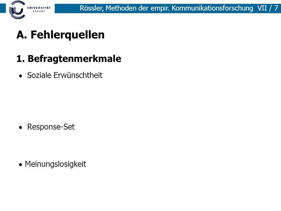Rössler, Methoden der empir.Kommunikationsforschung VII / 8 2.