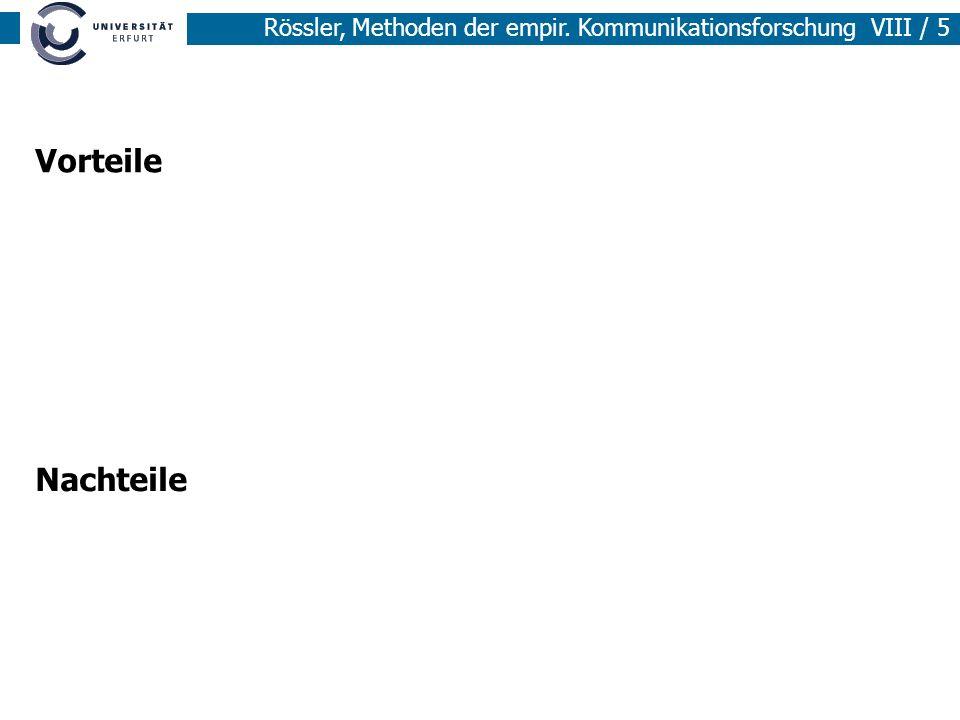 Rössler, Methoden der empir.Kommunikationsforschung VIII / 6 B.
