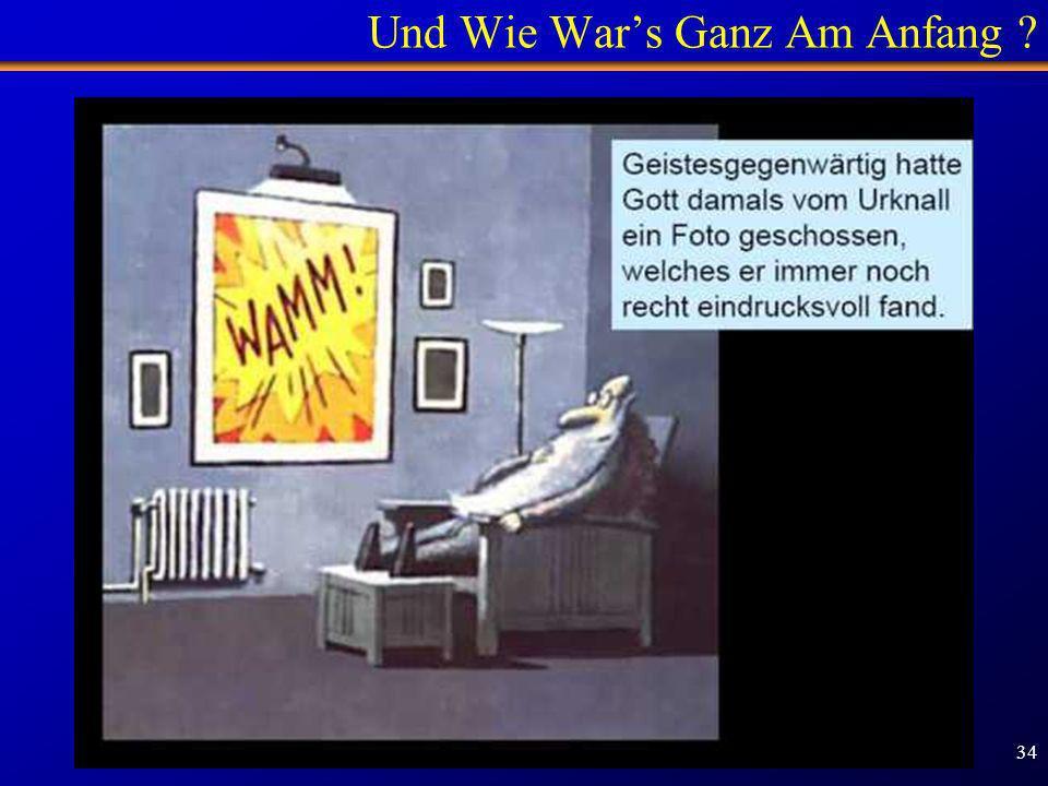Schülertag TUM - 1.2.2007 34 Und Wie Wars Ganz Am Anfang ?