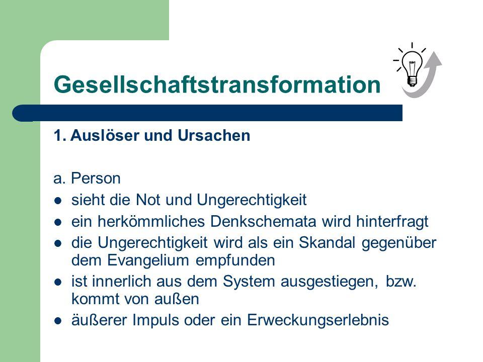 Gesellschaftstransformation 1. Auslöser und Ursachen a.