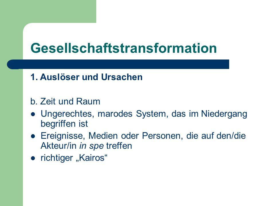 Gesellschaftstransformation 1. Auslöser und Ursachen b.