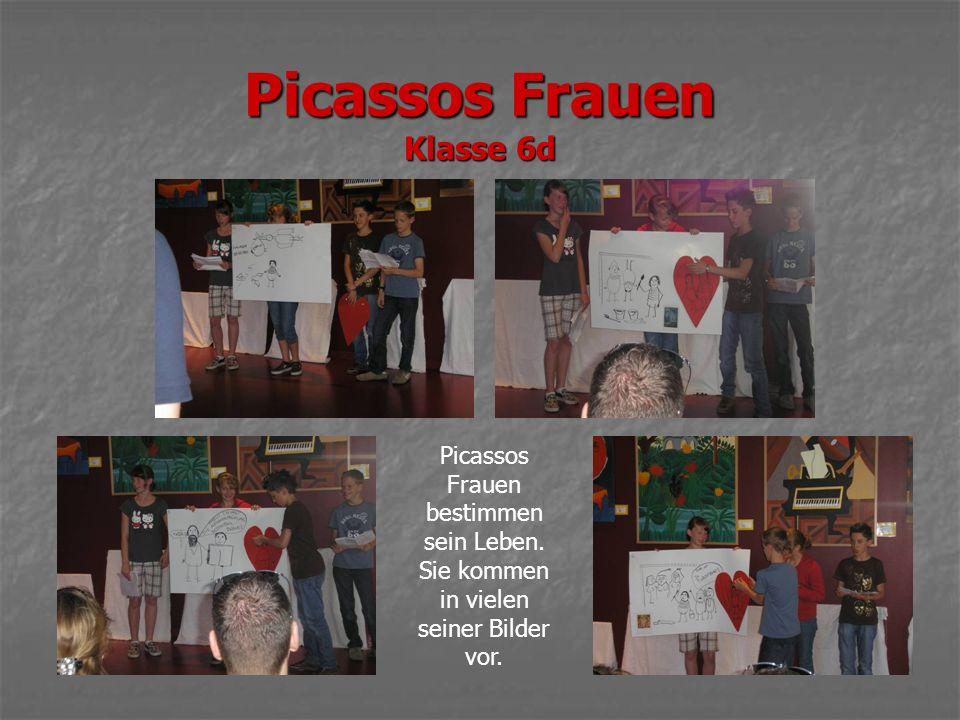 Picassos Frauen Klasse 6d Picassos Frauen bestimmen sein Leben.