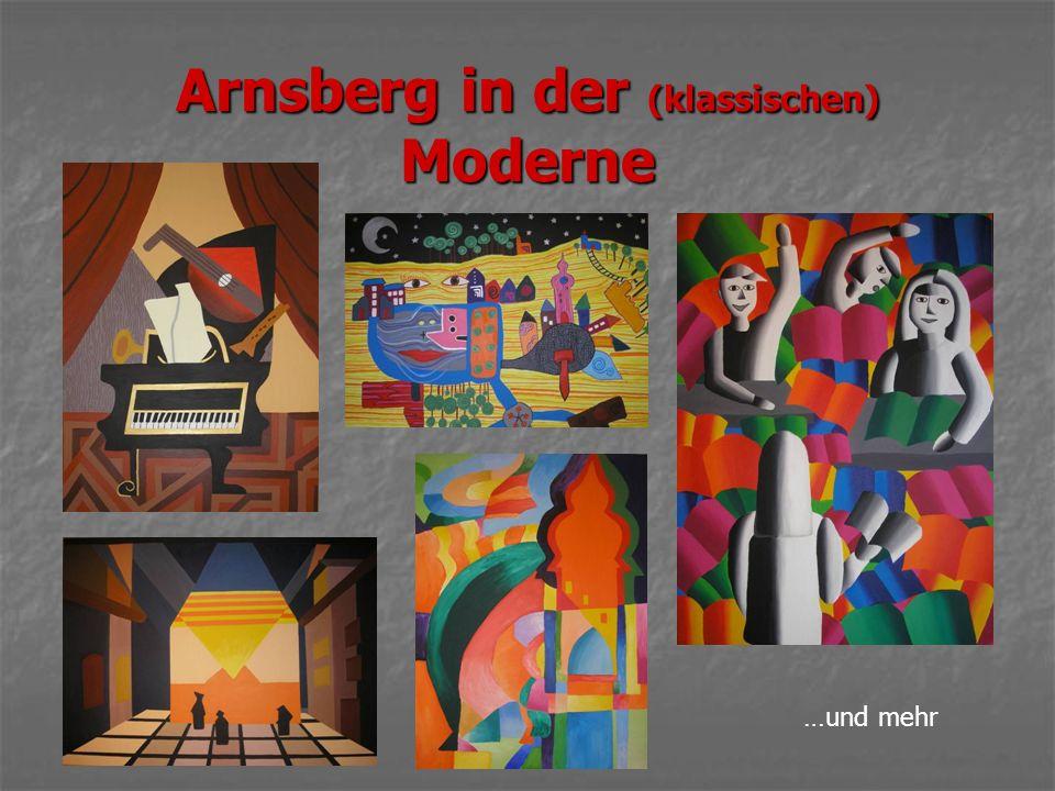 Arnsberg in der (klassischen) Moderne …und mehr