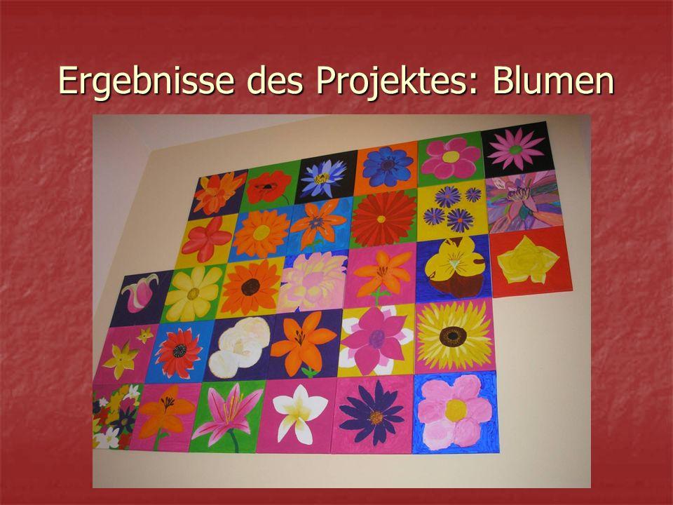 Ergebnisse des Projektes: Blumen