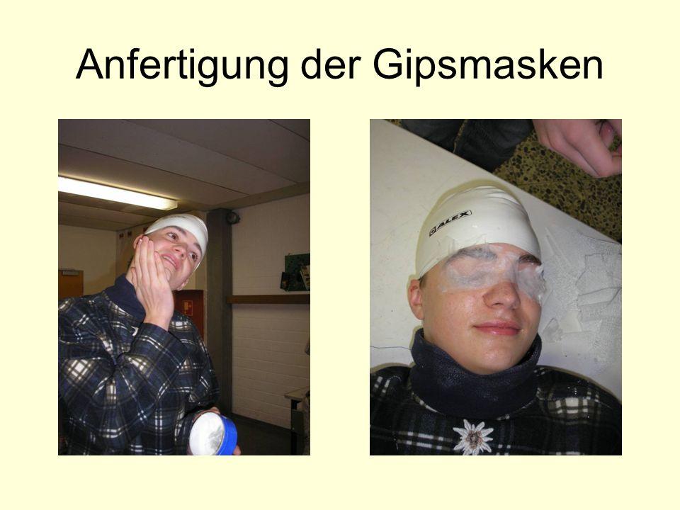 Anfertigung der Gipsmasken