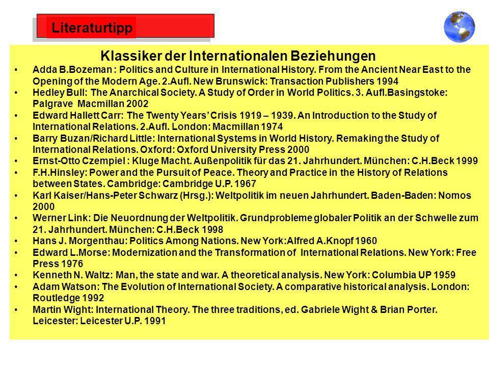 Literaturtipp Klassiker der Internationalen Beziehungen Adda B.Bozeman : Politics and Culture in International History. From the Ancient Near East to