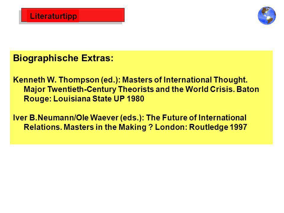 Literaturtipp Biographische Extras: Kenneth W. Thompson (ed.): Masters of International Thought. Major Twentieth-Century Theorists and the World Crisi