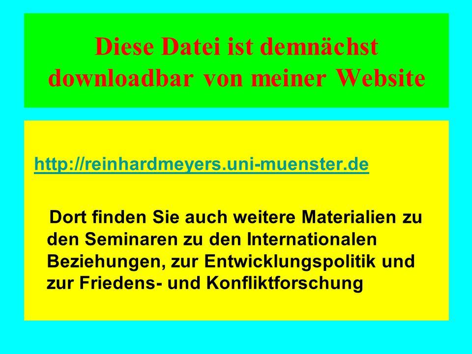 Diese Datei ist demnächst downloadbar von meiner Website http://reinhardmeyers.uni-muenster.de Dort finden Sie auch weitere Materialien zu den Seminar