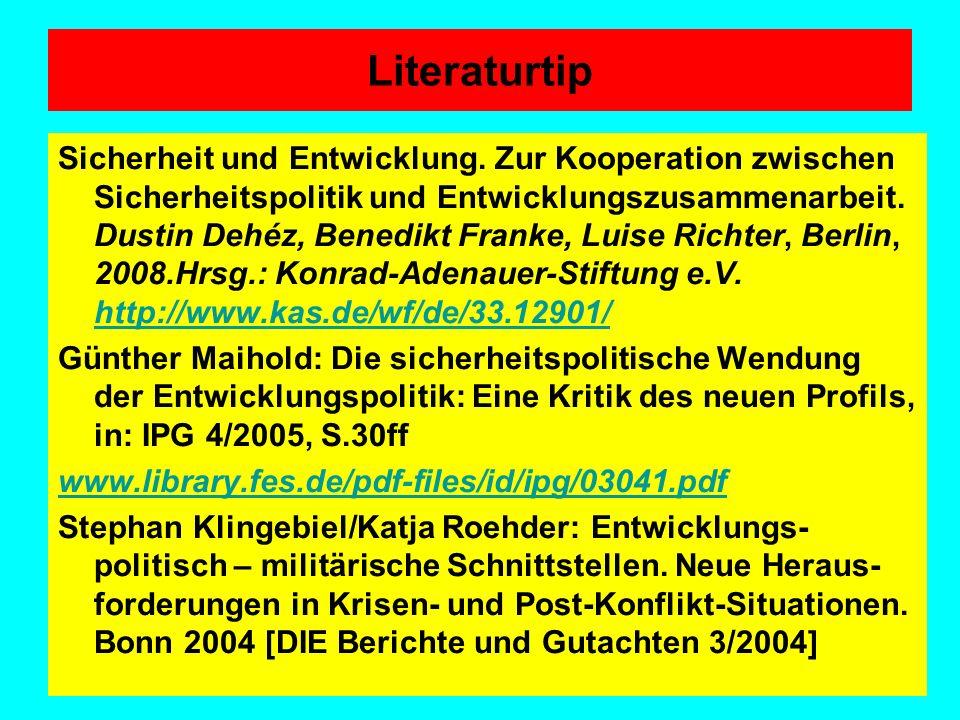 Literaturtip Sicherheit und Entwicklung. Zur Kooperation zwischen Sicherheitspolitik und Entwicklungszusammenarbeit. Dustin Dehéz, Benedikt Franke, Lu