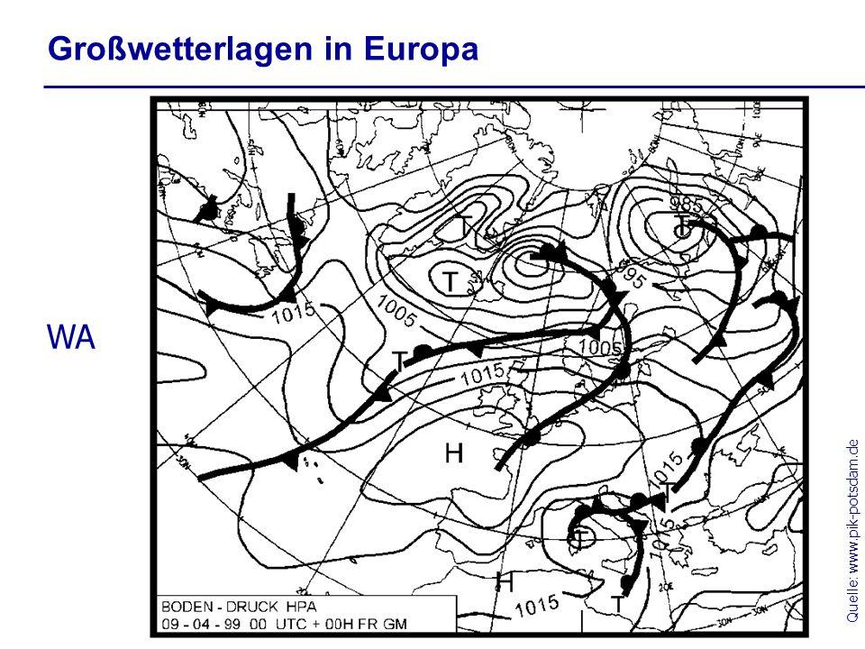Quelle: www.pik-potsdam.de Großwetterlagen in Europa WA