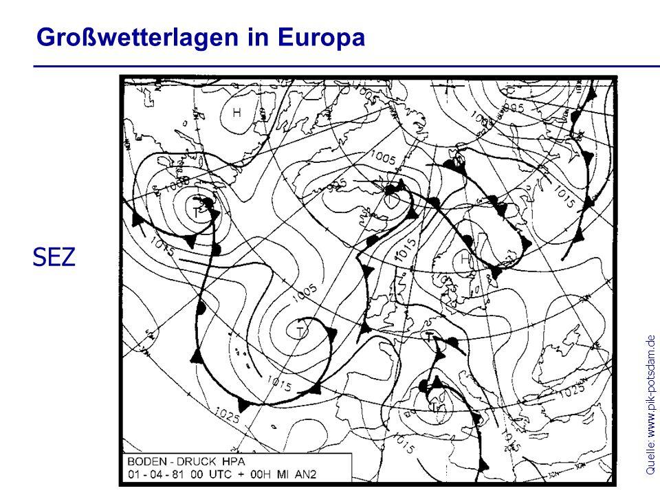 Quelle: www.pik-potsdam.de Großwetterlagen in Europa SEZ