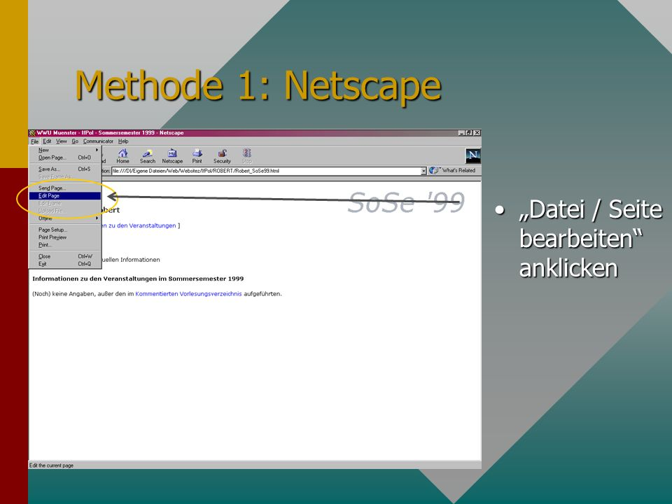 Methode 1: Netscape Datei / Seite bearbeiten anklicken
