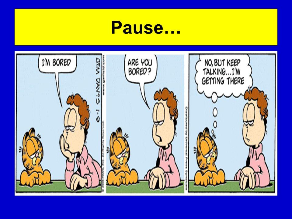 Pause…