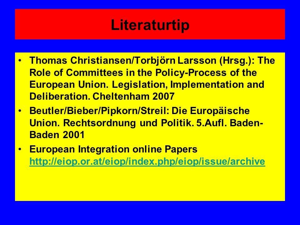 Literaturtip Thomas Christiansen/Torbjörn Larsson (Hrsg.): The Role of Committees in the Policy-Process of the European Union.