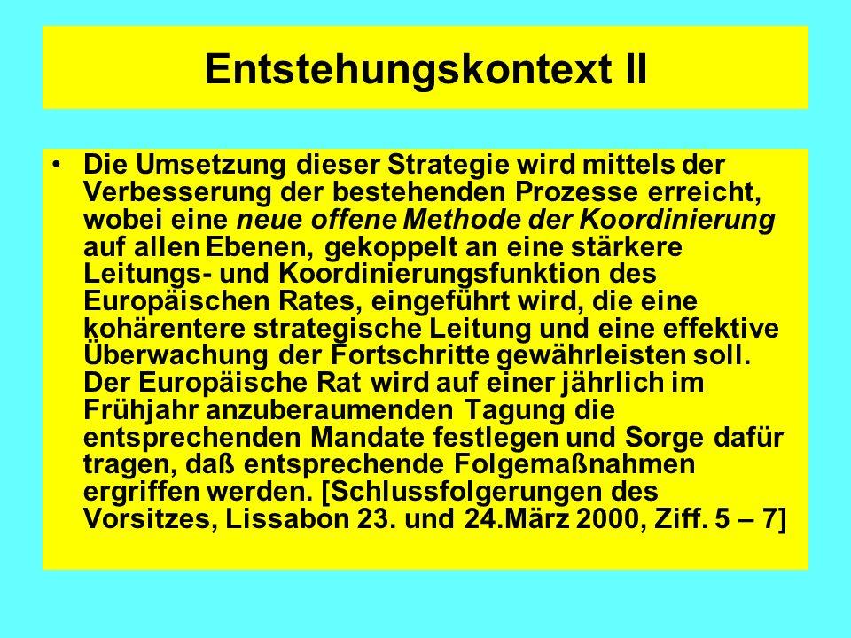 Kurzdefinition: Die OMK setzt dort an, wo die legislative Kompetenz der EU endet, d.h.