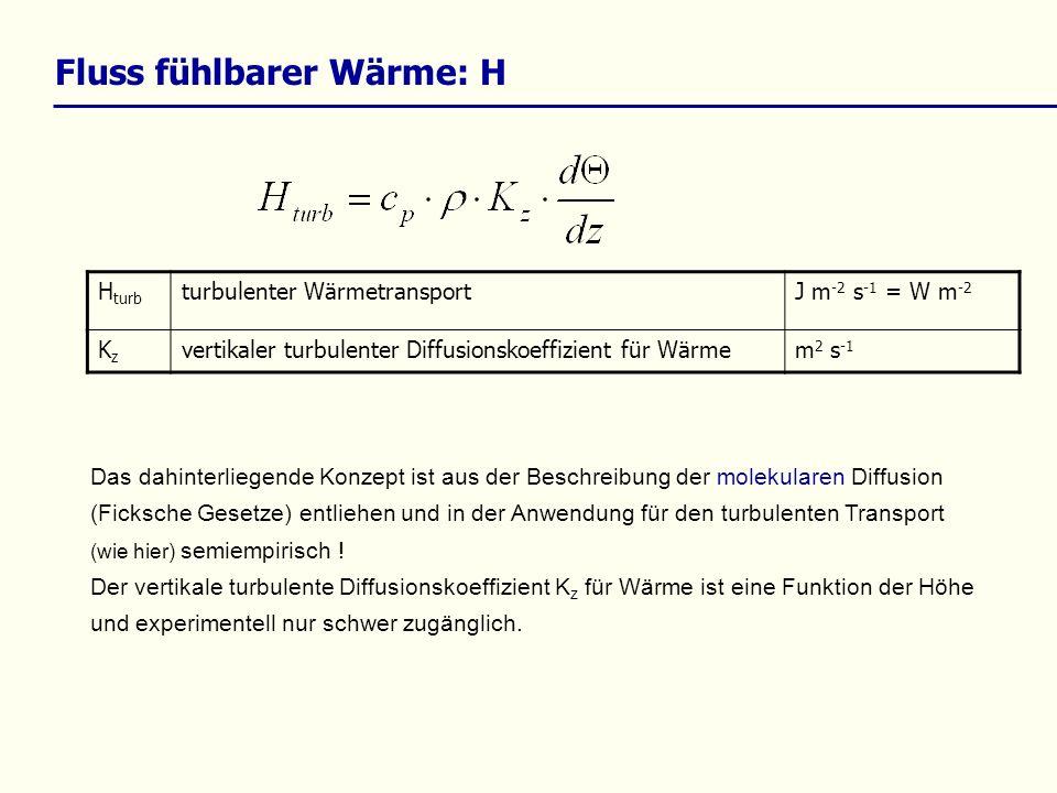 Fluss fühlbarer Wärme: H Das dahinterliegende Konzept ist aus der Beschreibung der molekularen Diffusion (Ficksche Gesetze) entliehen und in der Anwendung für den turbulenten Transport (wie hier) semiempirisch .