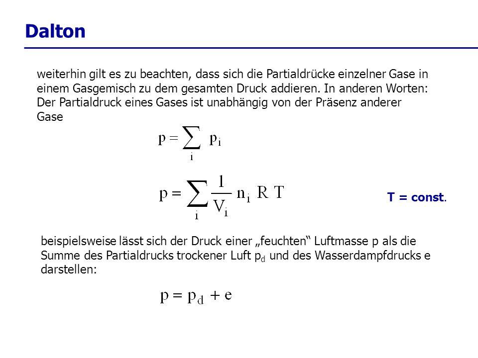 Einfluss der Feuchte q = spezifische Feuchte = Masse Wasserdampf / Masse feuchter Luft W = Dichte des Wasserdampfs d = Dichte der trockenen Luft die massenspezifischen Gaskonstanten des H 2 O, R W, und der trockenen Luft, R d, haben das Verhältnis: mit der Gasgleichung führt dies zu: e: Partialdruck des Wassers