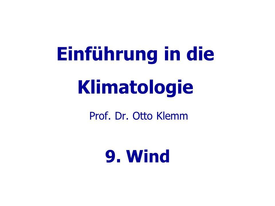Wind...in der Atmosphäre wird vor allem durch Druckgradienten angetrieben.