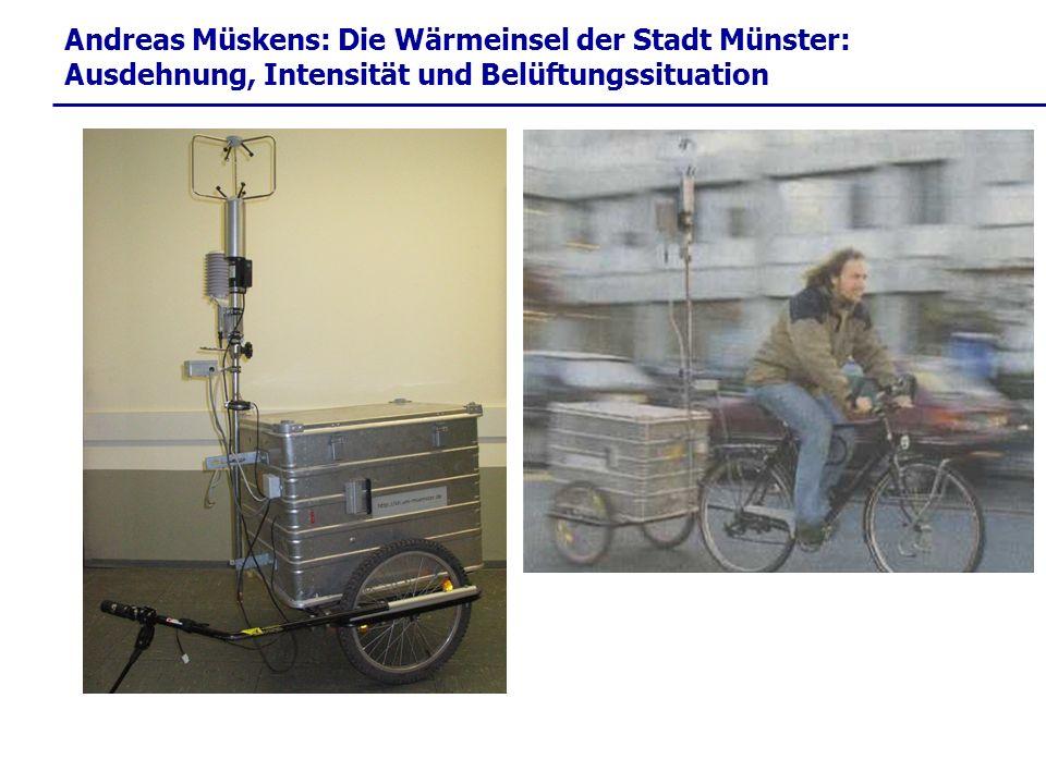 Technische Ausstattung: Andreas Müskens: Die Wärmeinsel der Stadt Münster: Ausdehnung, Intensität und Belüftungssituation