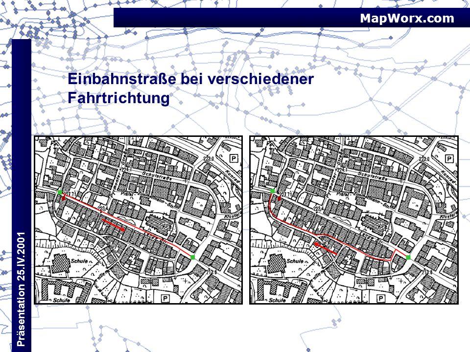 MapWorx.com Präsentation 25.IV.2001 Einbahnstraße bei verschiedener Fahrtrichtung