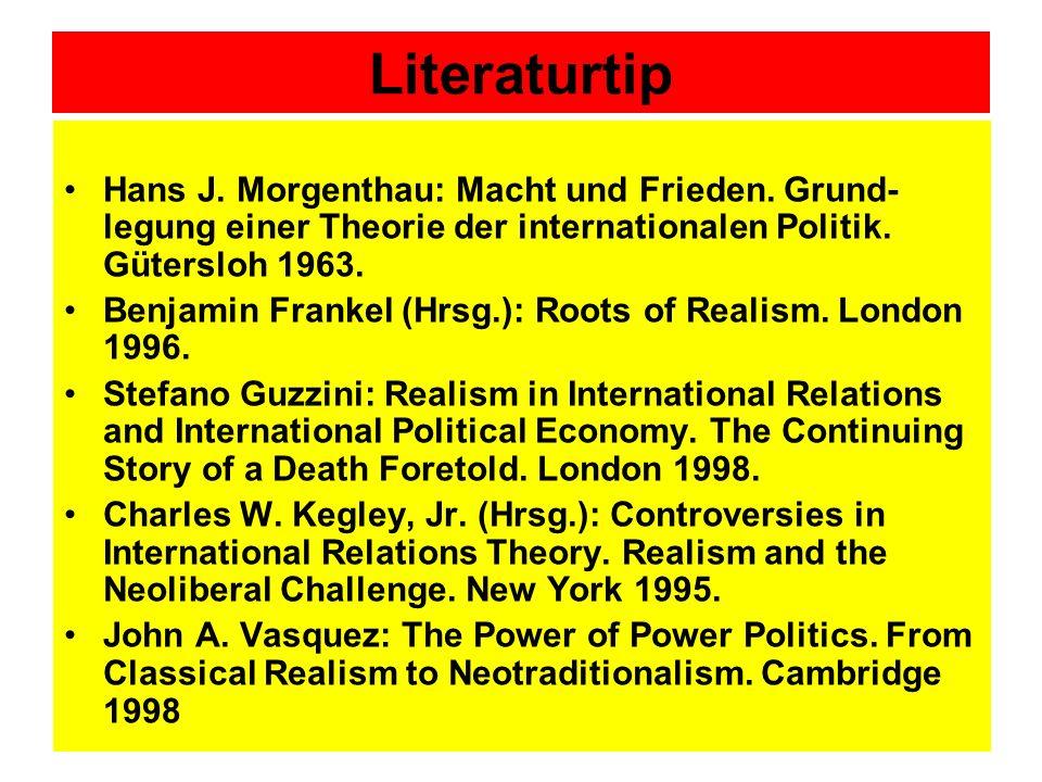 Literaturtip Hans J.Morgenthau: Macht und Frieden.