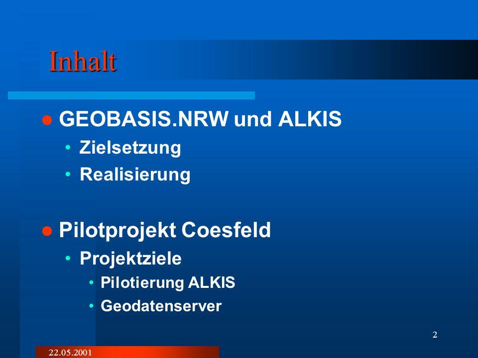 Cc-gis 22.05.2001 GEOBASIS.NRW und ALKIS am Beispiel des Pilotprojektes Kreis Coesfeld Manfred.dicke@kreis-coesfeld.de