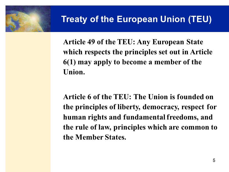 15 Ziele Friedenssicherung Demokratisierung Freier Handel Allgemeiner Wohlstand Beitritt zur Währungsunion Allgemeingültiges, gleiches Recht
