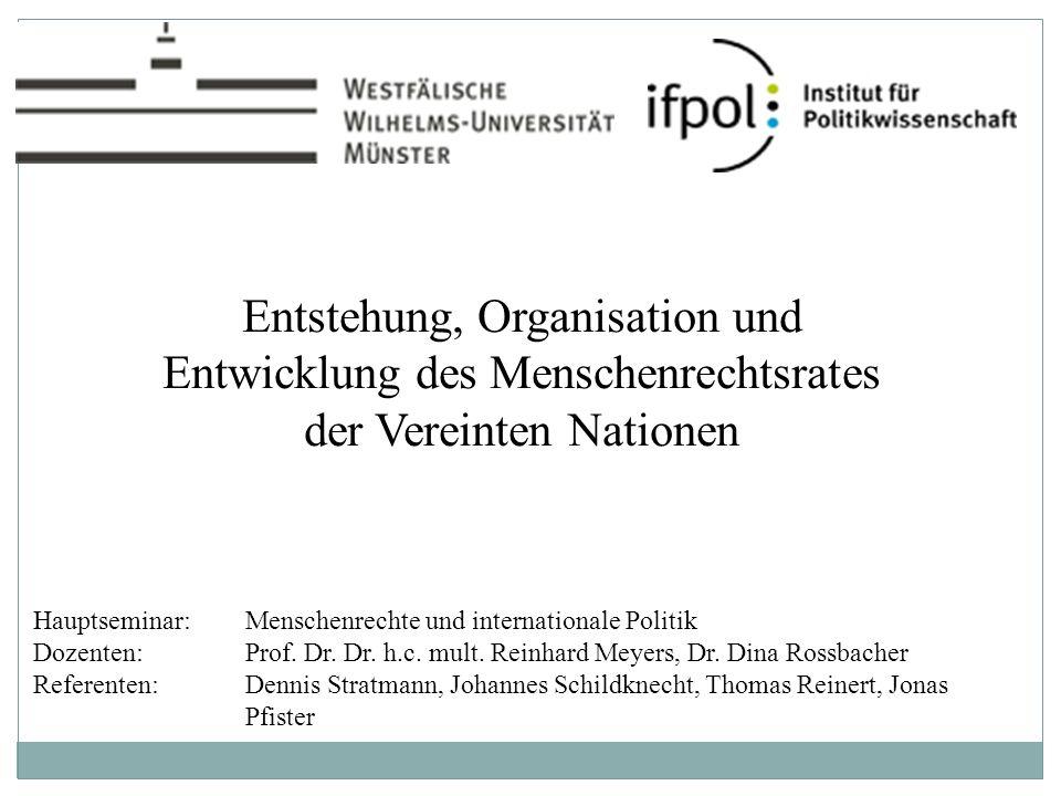Gliederung I.Der Menschenrechtsschutz in der UNO II.